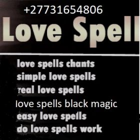 ONLINE POWERFUL TRADITIONAL HEALER LOST LOVE SPELL CASTER +27731654806 +CLASSIFIEDS/ADS  IN , USA, CANADA, IRELAND, NEW YORK, UK, OMAN